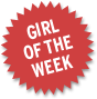 Girl of the week